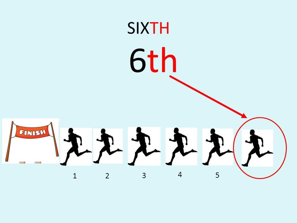 SIXTH 6th 2 5 4 3 1