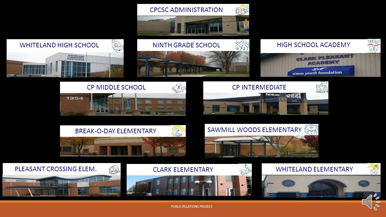 CPCSC ADMINISTRATION WHITELAND HIGH SCHOOL NINTH GRADE SCHOOL CP INTERMEDIATE CP MIDDLE SCHOOL BREAK-O-DAY ELEMENTARY CLARK ELEMENTARY HIGH SCHOOL ACADEMY PLEASANT CROSSING ELEM.