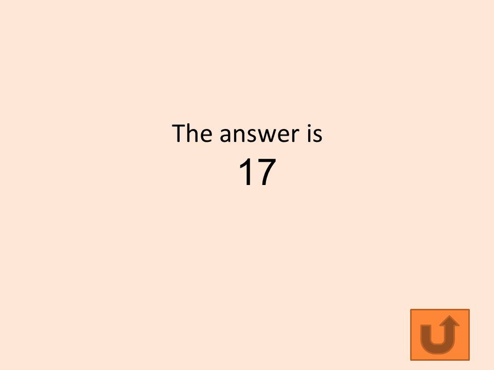 The answer is 17