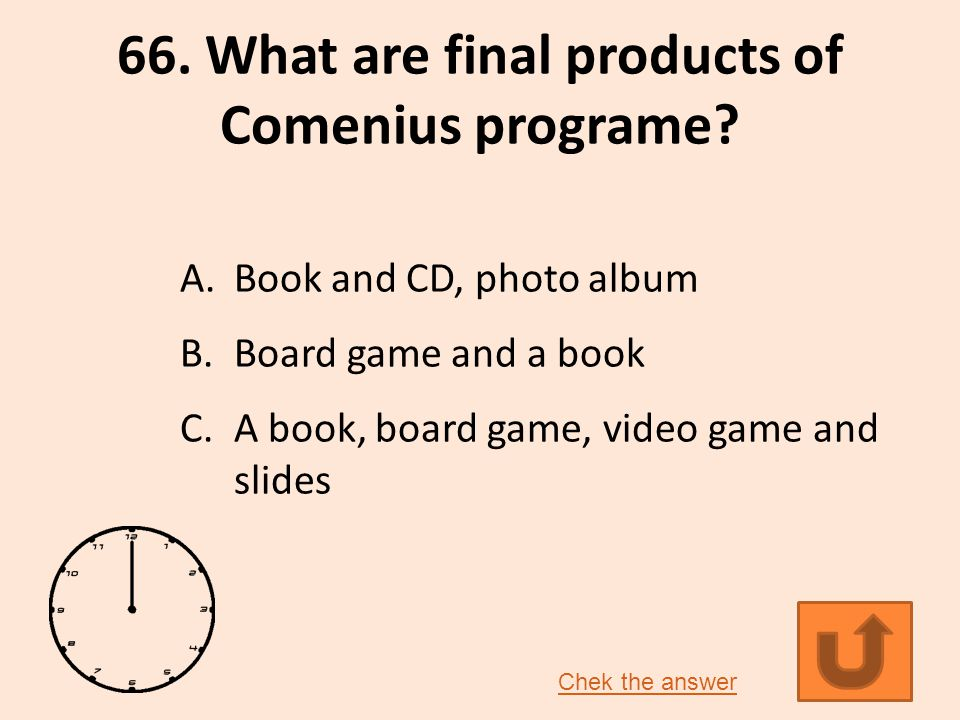 66.What are final products of Comenius programe.