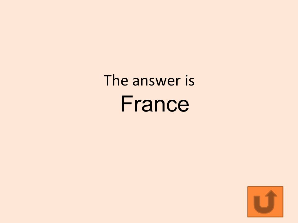 The answer is France
