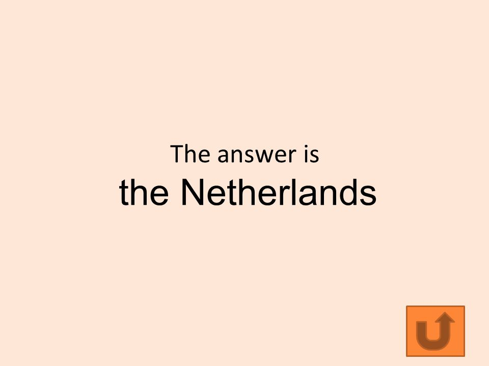 The answer is the Netherlands