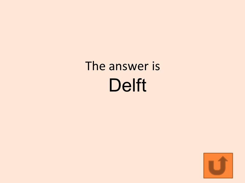 The answer is Delft