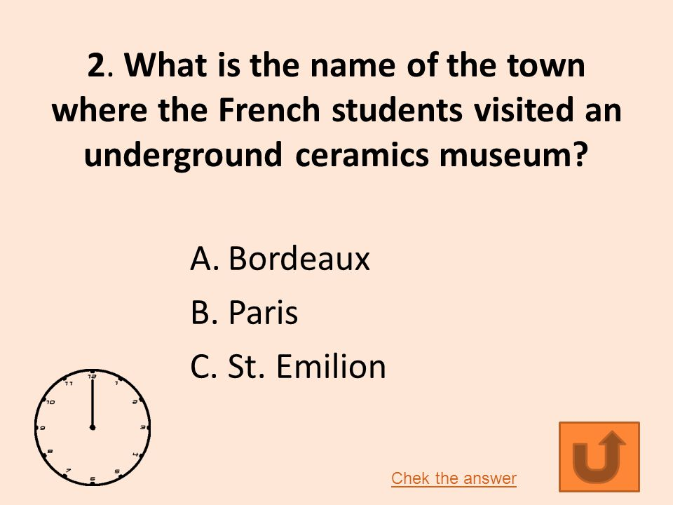 2.What is the name of the town where the French students visited an underground ceramics museum.