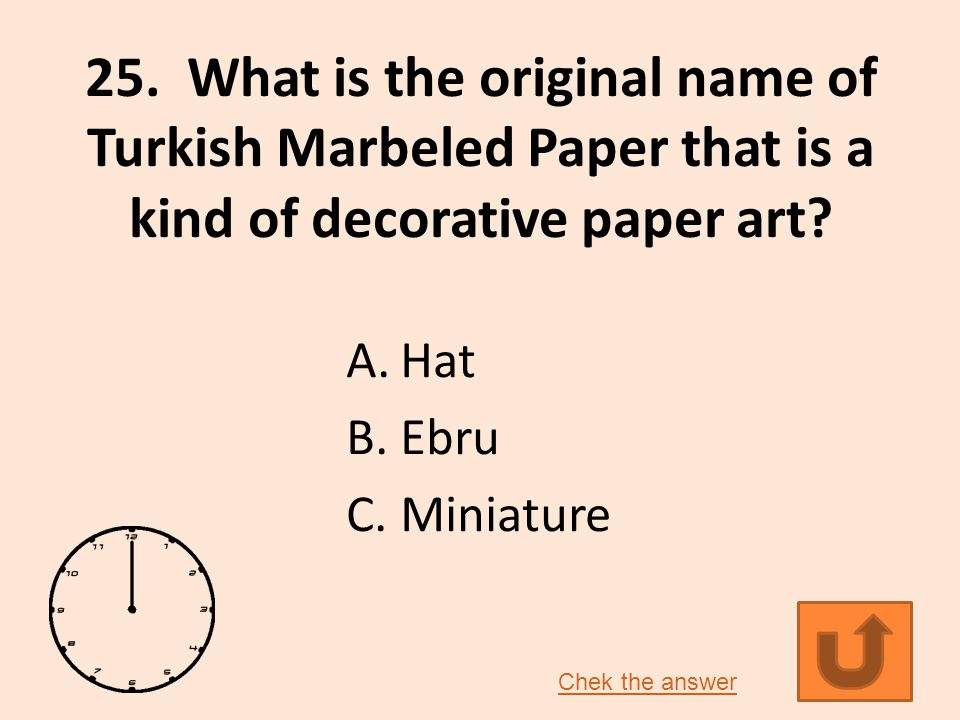 25.What is the original name of Turkish Marbeled Paper that is a kind of decorative paper art.