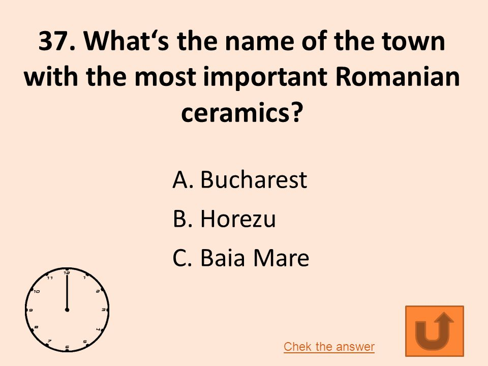 37. What's the name of the town with the most important Romanian ceramics.