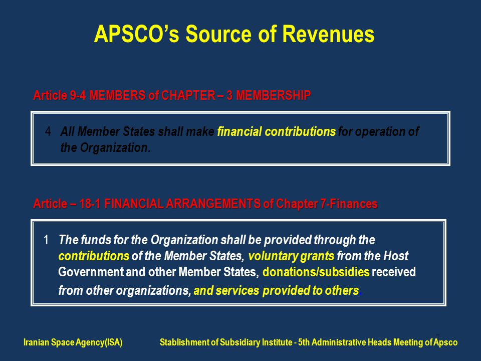 18 * According to Attachment 6 (Executive Summary of Cost & Benefit Analysis for APRS Project) of MOM - Second Ad-Hoc Committee Meeting on APRS Feasibility Study (7-25 June 2010) APSCO Projects Estimated Average Cost (Million USD) Estimated Total Sales (Million USD) [APSCO MS and Other Countries] Estimated Benefit (Million USD) Income: in terms of % of Investment Remote Sensing Satellite [Two Satellites with 5 Years lifetime,(2+8) meter Resolution]* ≈ 219 - 260≈ 477≈ 217 – 258≈ 183% - 217% Development and Demonstration Applications of Compatible GNSS terminals for Emergency Management and Disaster Rescue 0.874TBD Prospects of Income Continued … Iranian Space Agency(ISA) Stablishment of Subsidiary Institute - 5th Administrative Heads Meeting of Apsco
