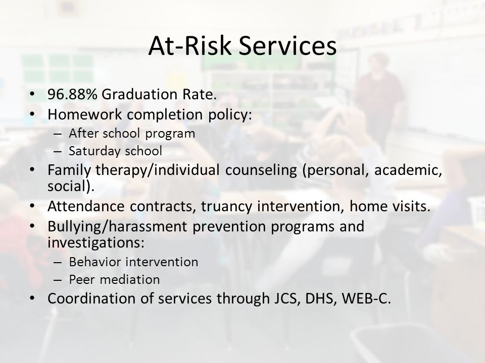 At-Risk Services 96.88% Graduation Rate.