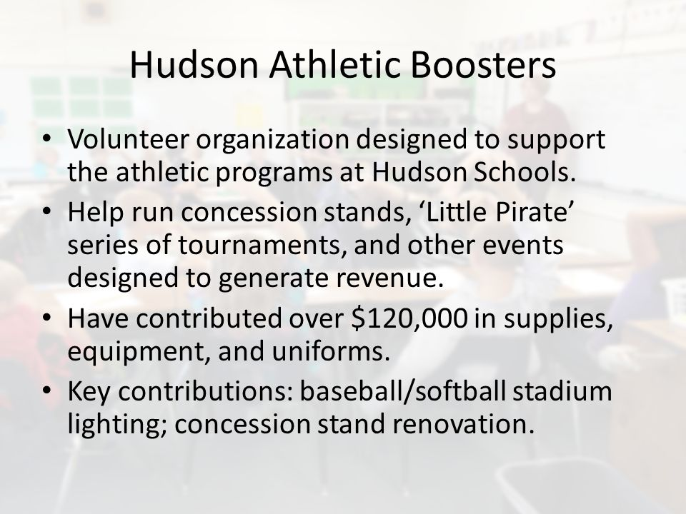 Hudson Athletic Boosters Volunteer organization designed to support the athletic programs at Hudson Schools.