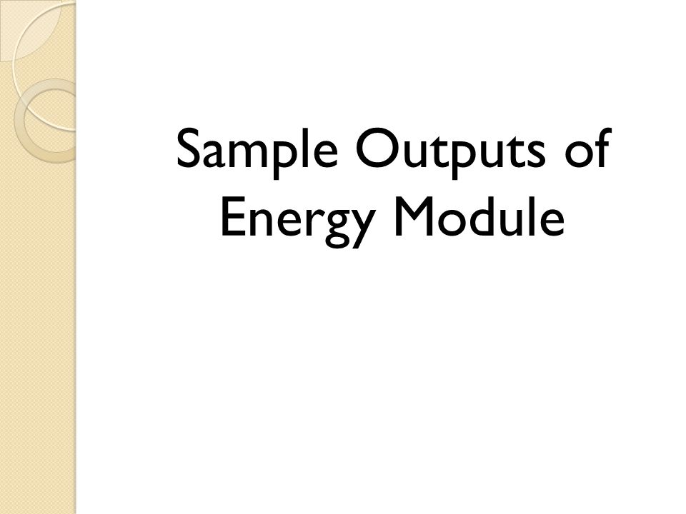 Sample Outputs of Energy Module