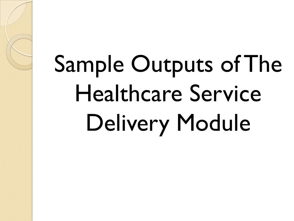 Sample Outputs of The Healthcare Service Delivery Module