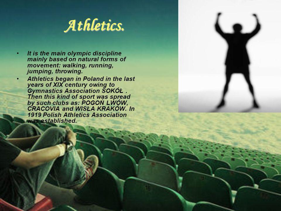 Athletics.
