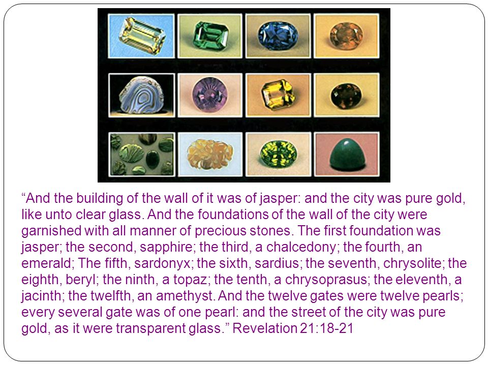 And the building of the wall of it was of jasper: and the city was pure gold, like unto clear glass.