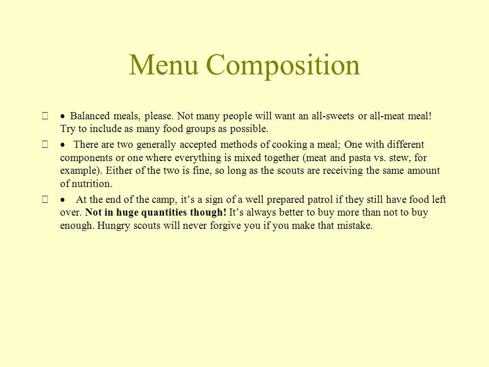 Menu Composition  Balanced meals, please.