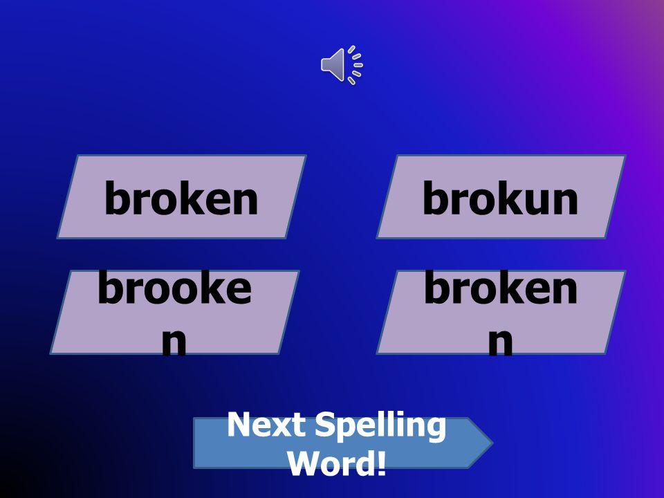 foren foreinforign foreign Next Spelling Word!