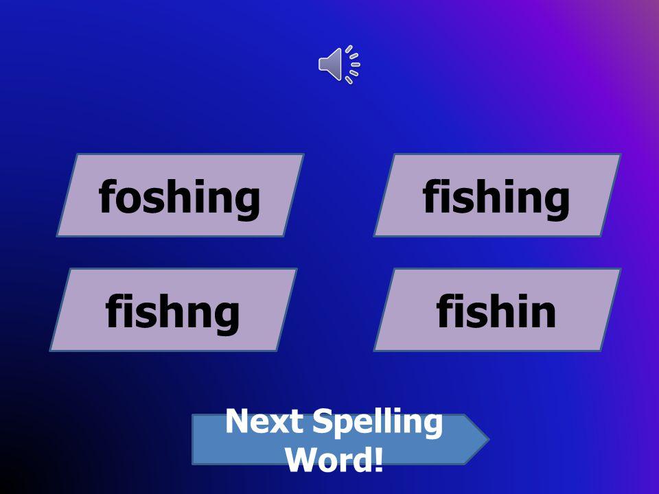 another anothoranothar anothir Next Spelling Word!