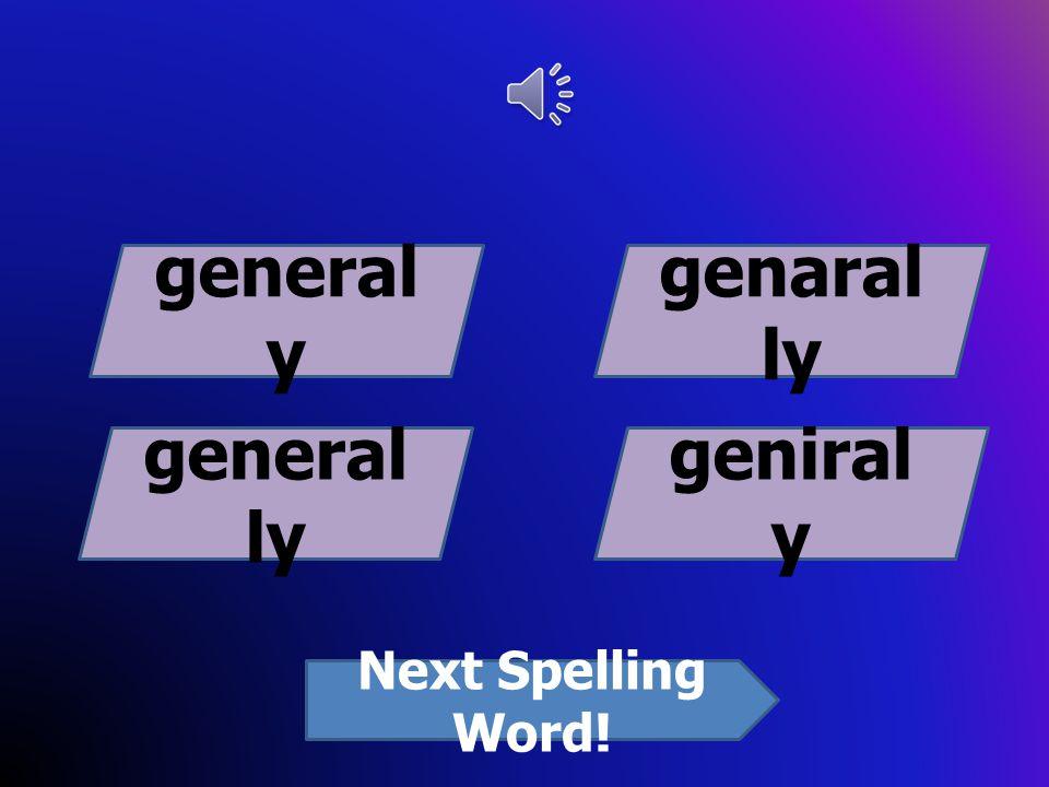 sound soondsoud shound Next Spelling Word!