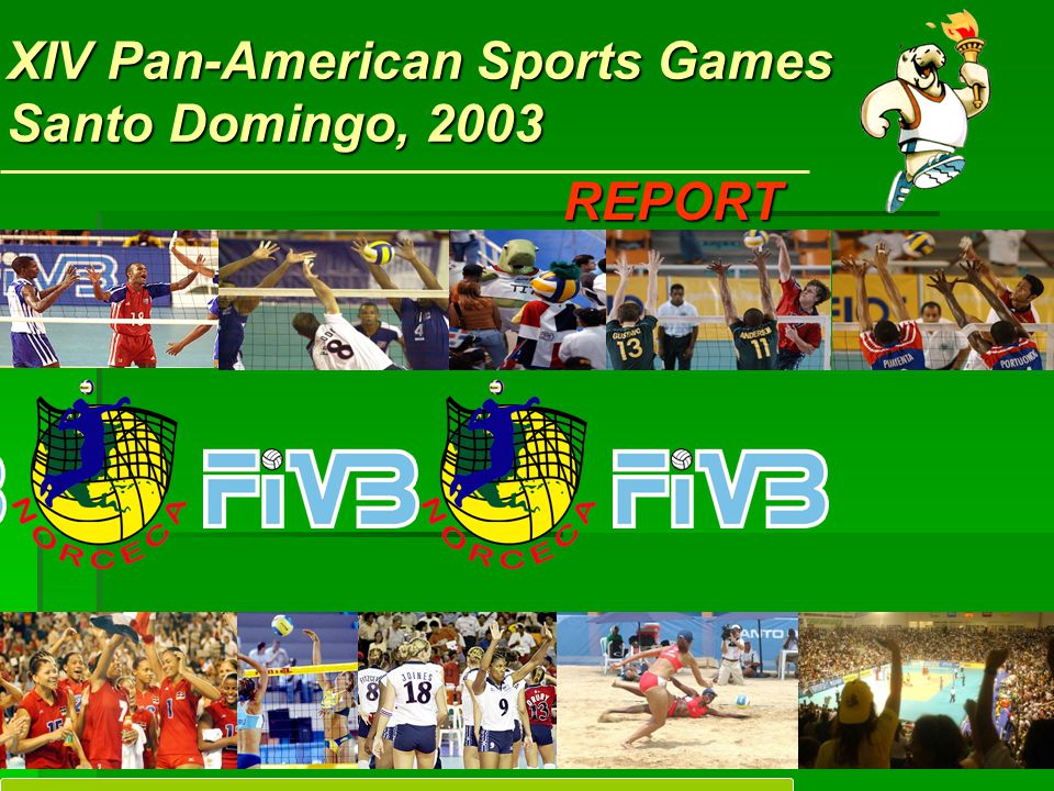 XIV Pan-American Sports Games Santo Domingo, 2003 An Olympic atmosphere was the feeling that all participants, and specially the Athletes, received during their stay in the city of Santo Domingo, Dominican Republic.