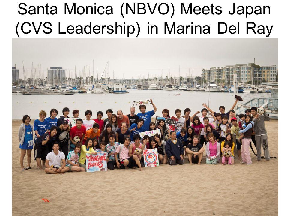 Santa Monica (NBVO) Meets Japan (CVS Leadership) in Marina Del Ray