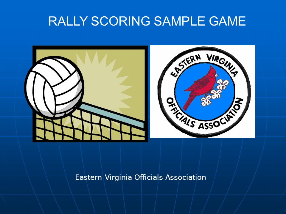 RALLY SCORING SAMPLE GAME Eastern Virginia Officials Association