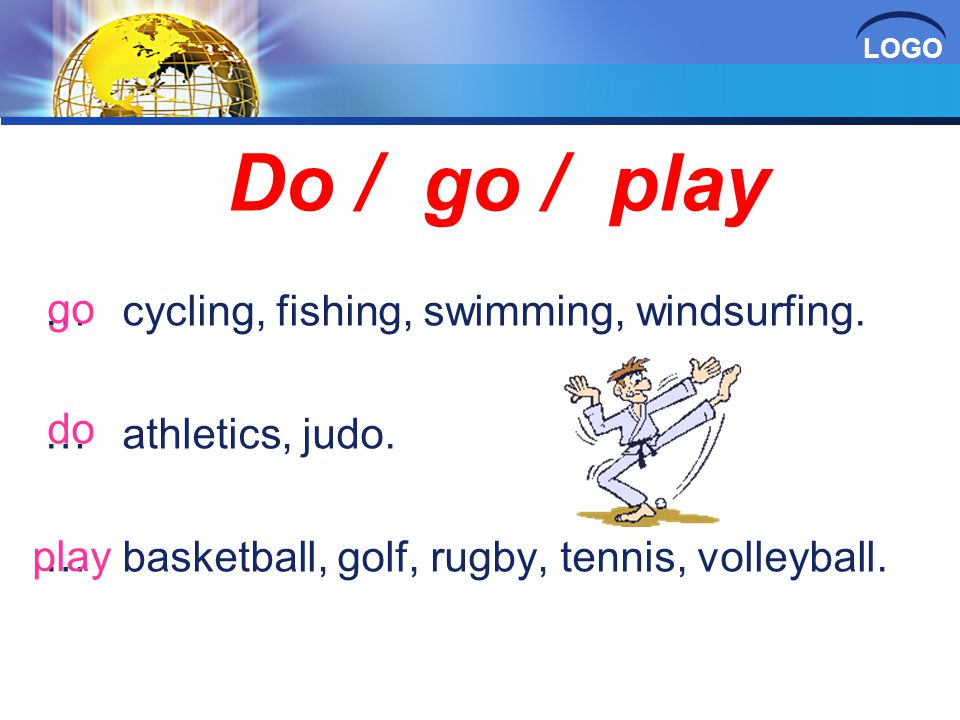 LOGO … cycling, fishing, swimming, windsurfing. … athletics, judo.