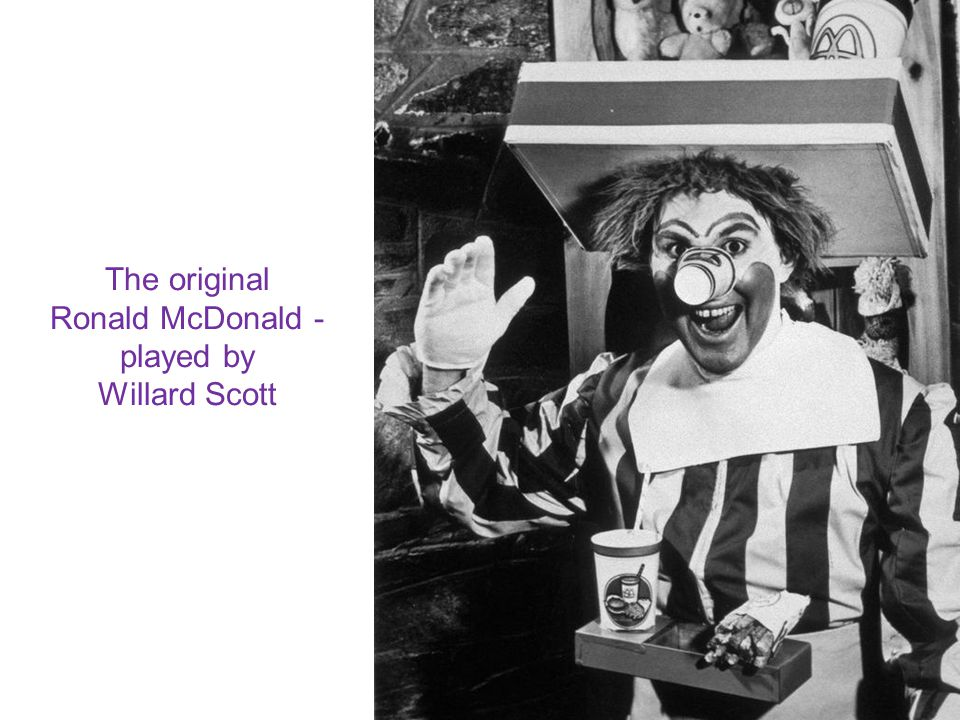 The original Ronald McDonald - played by Willard Scott