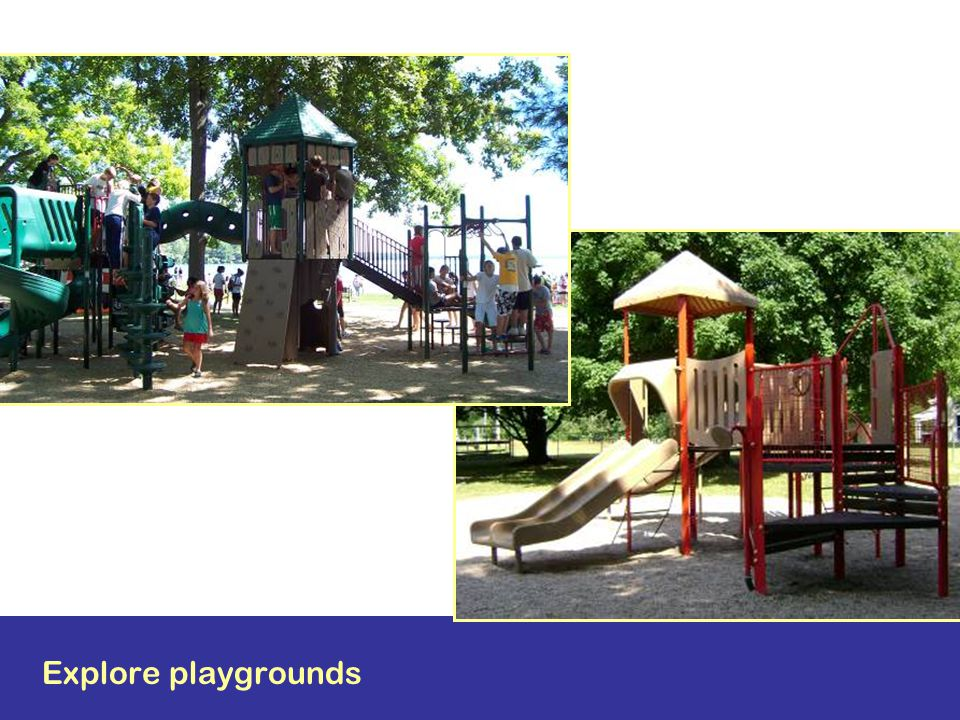 Explore playgrounds