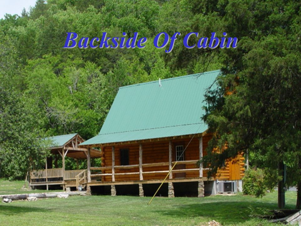 Backside Of Cabin