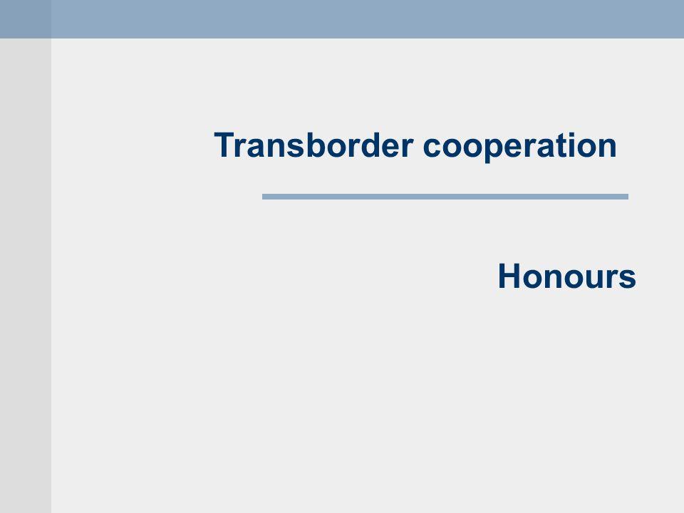 Honours Transborder cooperation