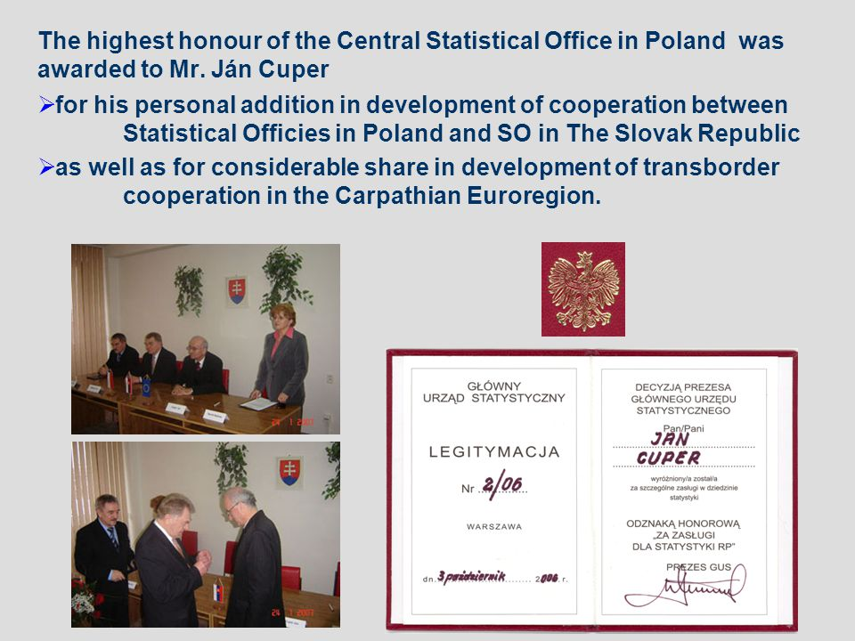 The highest honour of the Central Statistical Office in Poland was awarded to Mr.