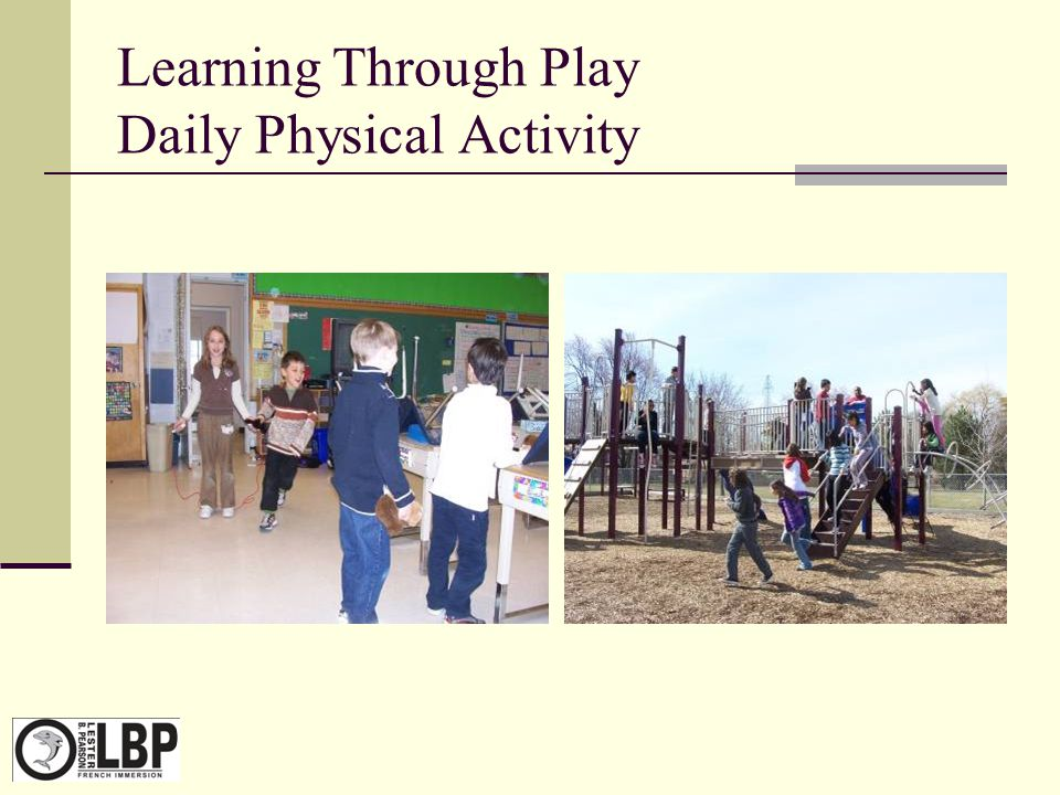 Learning Through Play Daily Physical Activity