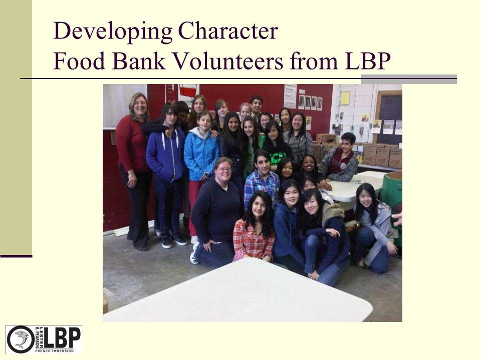 Developing Character Food Bank Volunteers from LBP