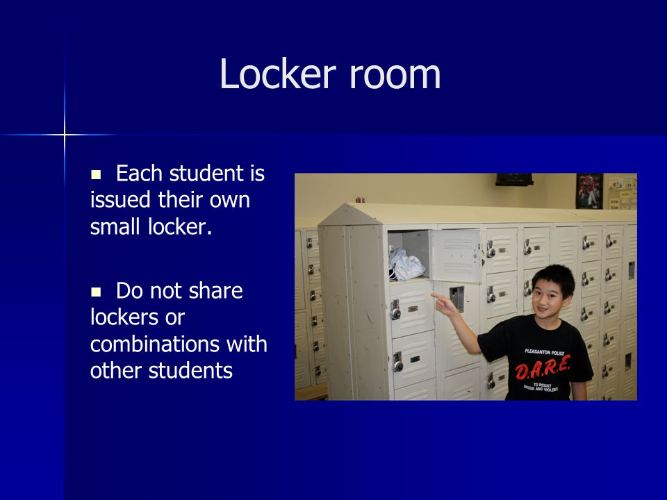 Locker room Each student is issued their own small locker.