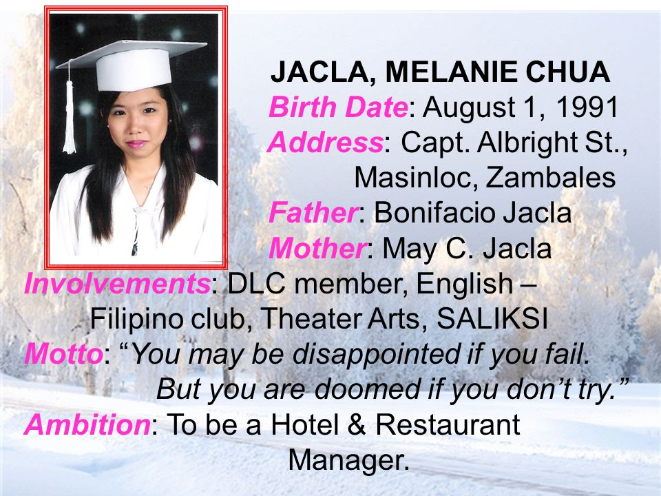 JACLA, MELANIE CHUA Birth Date: August 1, 1991 Address: Capt.