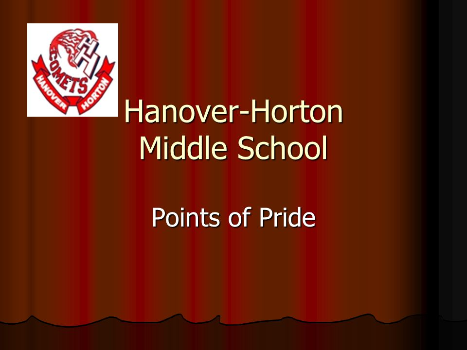 Hanover-Horton Middle School Points of Pride
