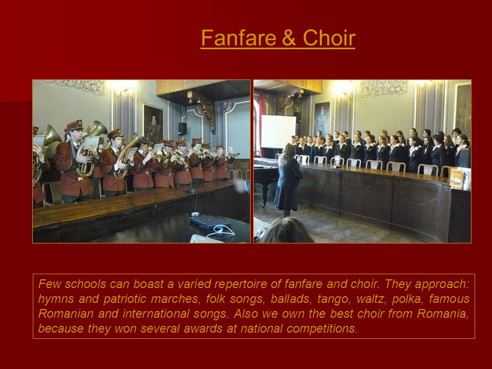 Few schools can boast a varied repertoire of fanfare and choir.