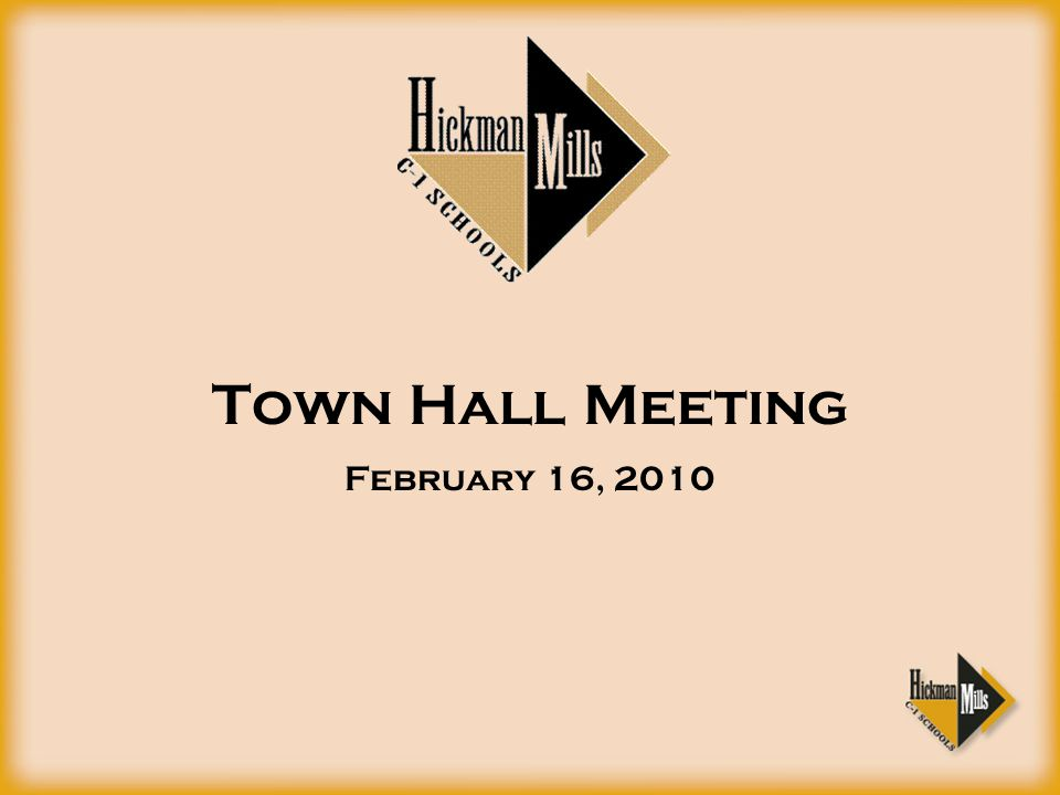 Town Hall Meeting February 16, 2010