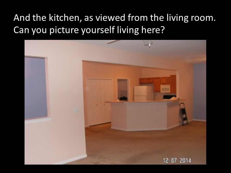 And the kitchen, as viewed from the living room. Can you picture yourself living here?