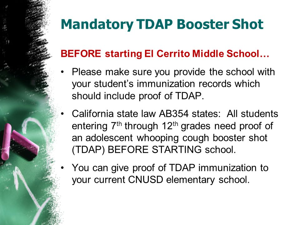 Mandatory TDAP Booster Shot BEFORE starting El Cerrito Middle School… Please make sure you provide the school with your student's immunization records
