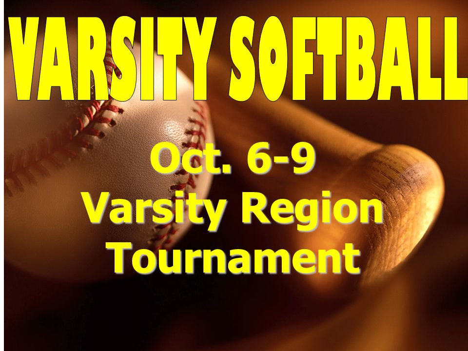 Oct. 6-9 Varsity Region Tournament