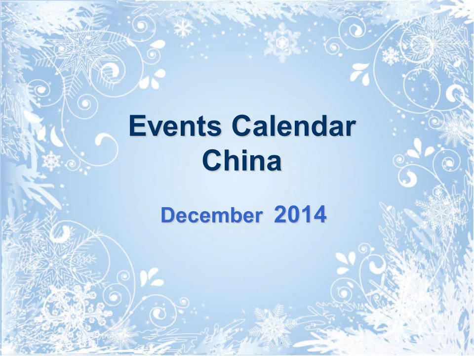 Events Calendar China December 2014