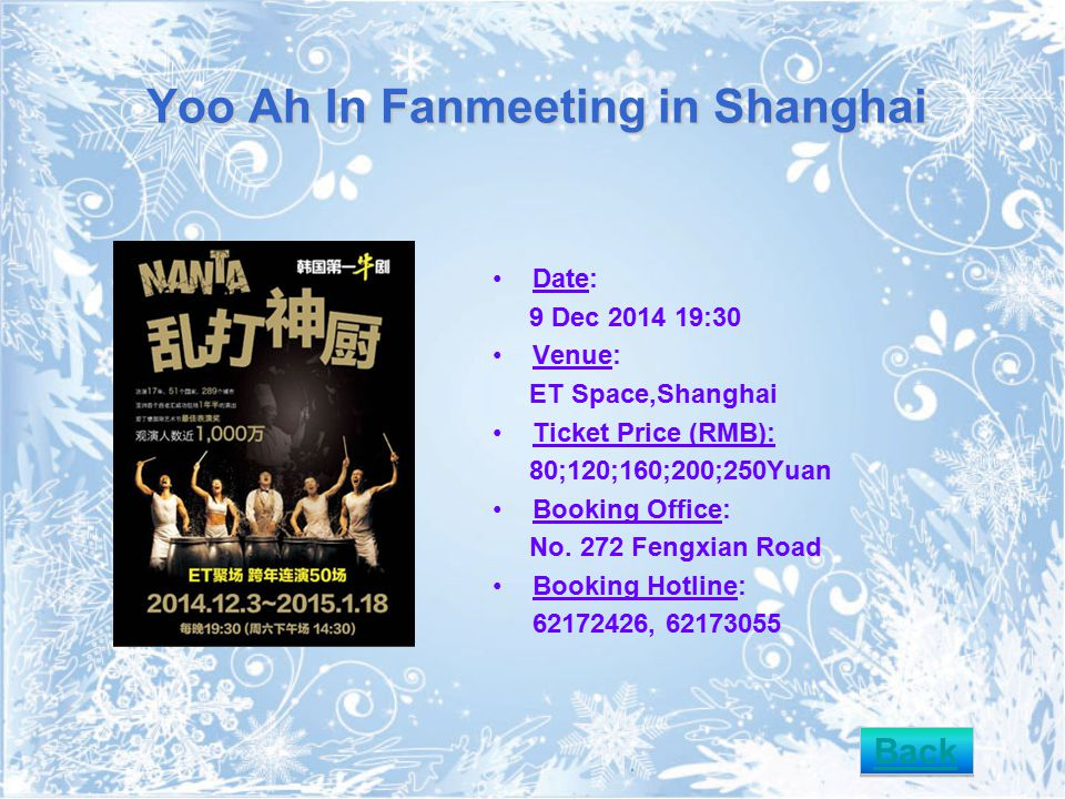 Yoo Ah In Fanmeeting in Shanghai Date: 9 Dec 2014 19:30 Venue: ET Space,Shanghai Ticket Price (RMB): 80;120;160;200;250Yuan Booking Office: No.