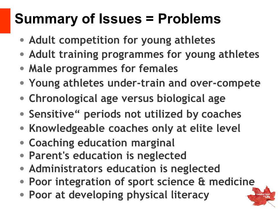 Adult competition for young athletes Adult training programmes for young athletes Male programmes for females Young athletes under-train and over-comp