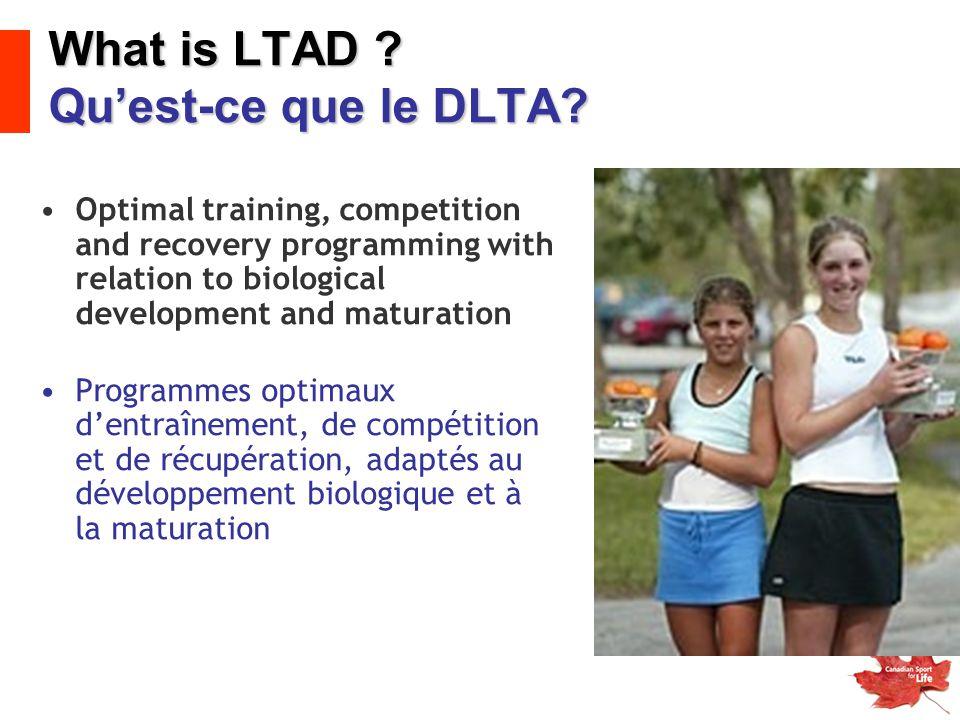 What is LTAD .Qu'est-ce que le DLTA.