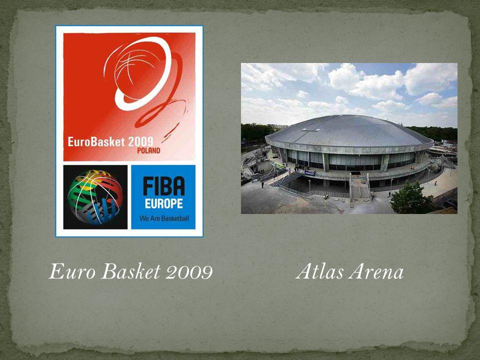 Euro Basket 2009Atlas Arena
