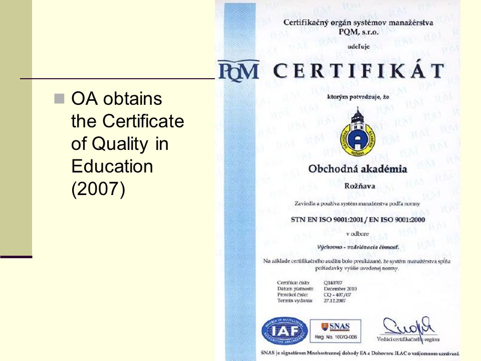 OA obtains the Certificate of Quality in Education (2007)