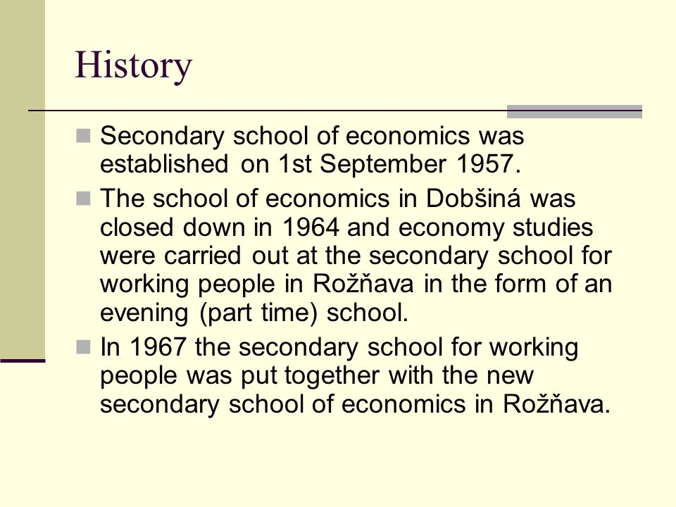 History Secondary school of economics was established on 1st September 1957.