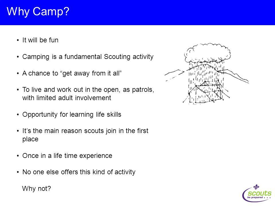 Why Camp.