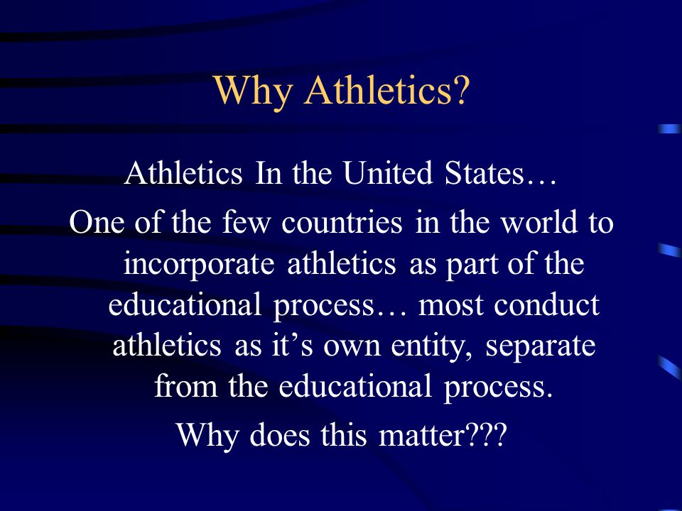 Why Athletics.