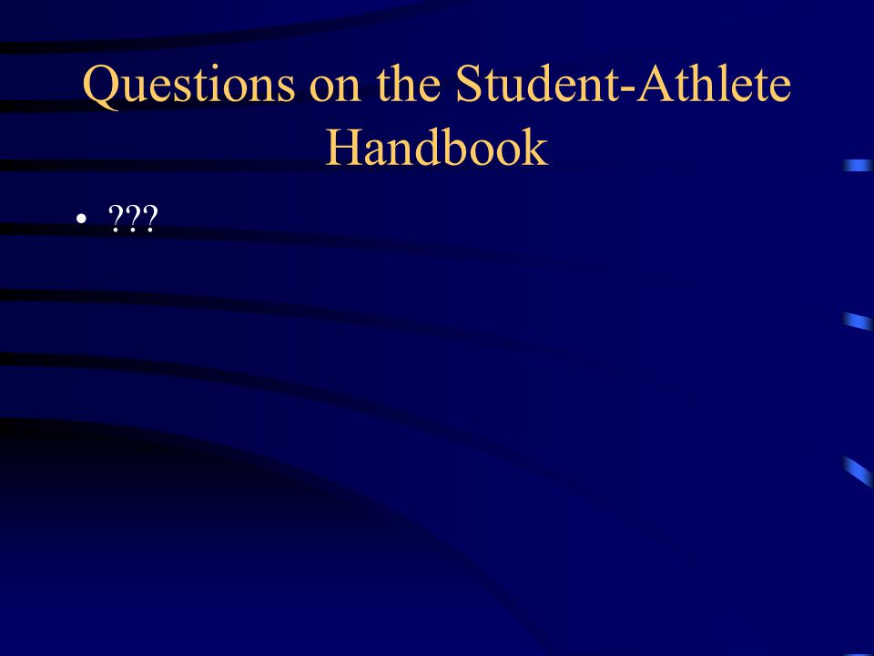Questions on the Student-Athlete Handbook